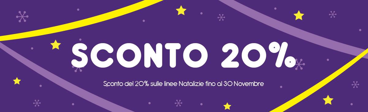 Sconto del 20% sulle linee Natalizie - fino al 30 Novembre